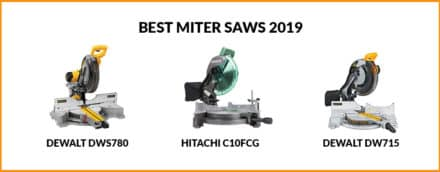 Best Miter Saws in 2019