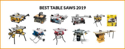 10 Best Table Saws Review – 2019