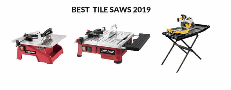 Best Tile Saws in 2019