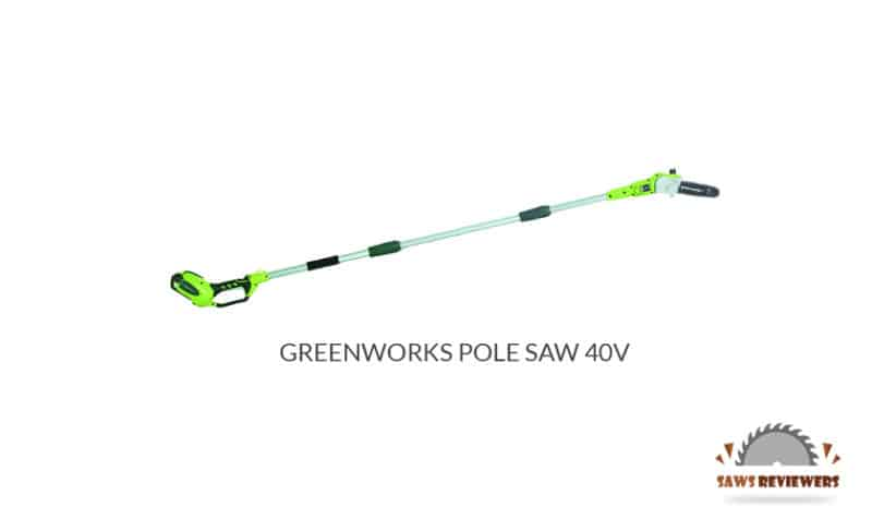 Greenworks Pole Saw 40V Review
