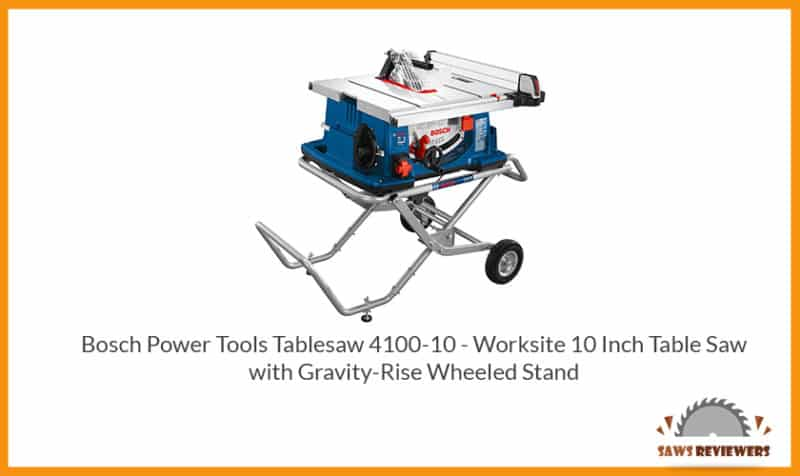 Bosch 4100 table saw with Gravity-Rise Wheeled Stand
