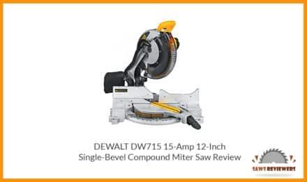 DEWALT DW715 12-Inch Compound Miter Saw Review