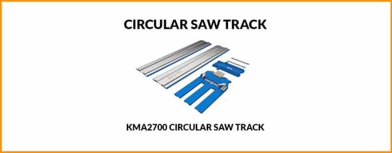 Best Circular Saw Track – Kreg KMA2700