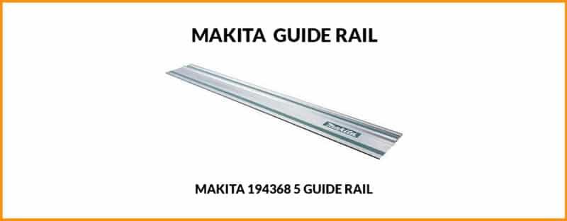 Makita 194368 5 Guide Rail