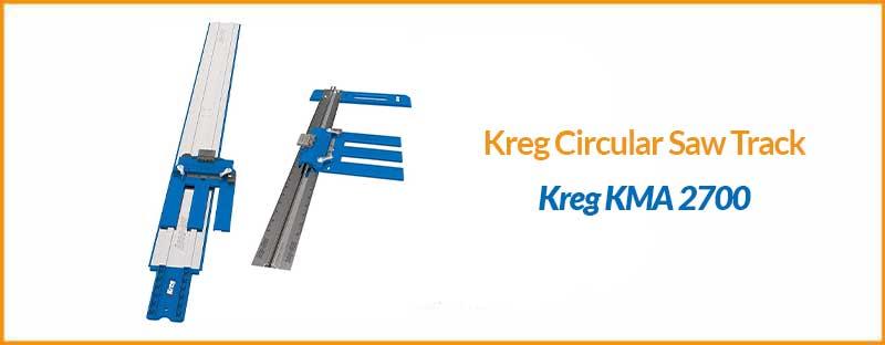 Kreg Circular Saw Track-Kreg KMA 2700
